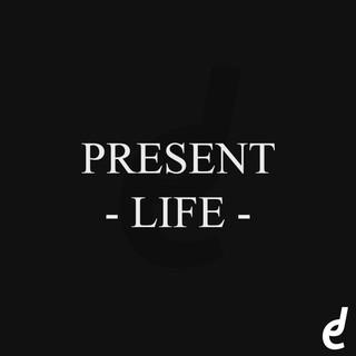 Present Life