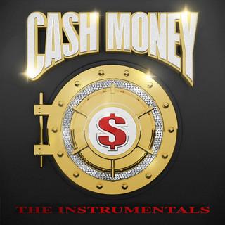 Cash Money:The (Instrumental)s