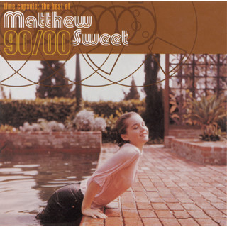 Time Capsule:The Best Of Matthew Sweet 1990 - 2000