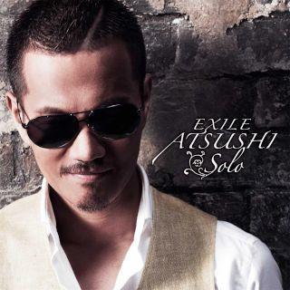 EXILE ATSUSHI SOLO