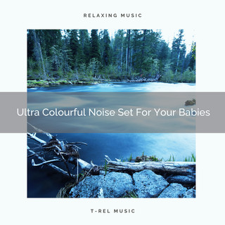 Ultra Colourful Noise Set For Your Babies