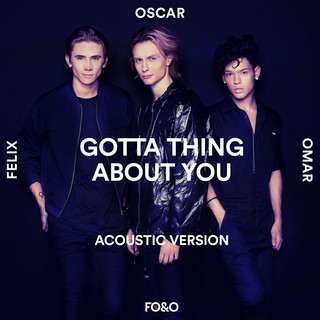 Gotta Thing About You (Acoustic Version)
