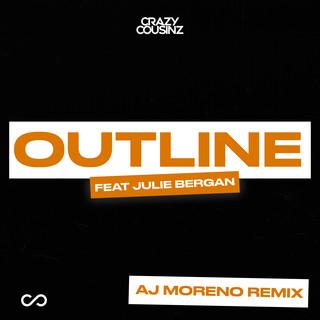 Outline (Feat. Julie Bergan) (AJ Moreno Remix)