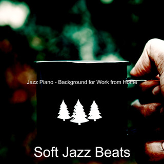 Jazz Piano - Background For Work From Home