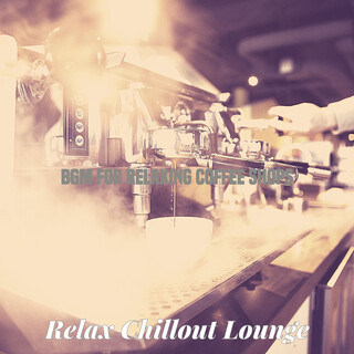 Bgm For Relaxing Coffee Shops