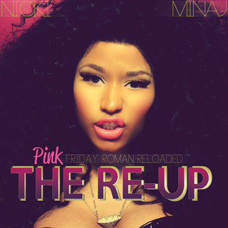 Pink Friday:Roman Reloaded The Re - Up (Edited Booklet Version)