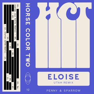 Eloise (UTAH Remix)