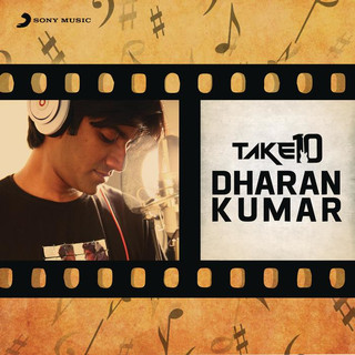 Take 10:Dharan Kumar