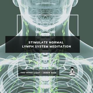 Stimulate Normal Lymph System Meditation