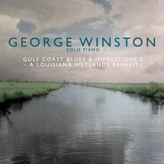 Gulf Coast Blues & Impressions 2 - A Louisiana Wetlands Benefit