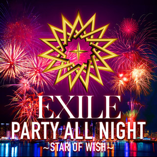 PARTY ALL NIGHT ~ STAR OF WISH ~