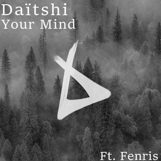 Your Mind (Feat. Fenris)