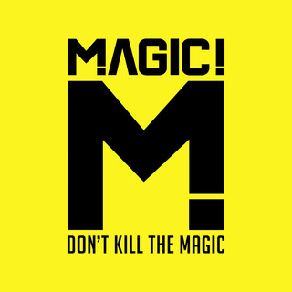 Don\'t Kill The Magic
