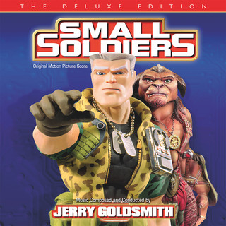 Small Soldiers (Original Motion Picture Score / Deluxe Edition)