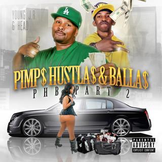 Pimps, Hustlas & Ballas (PHB), Pt. 2