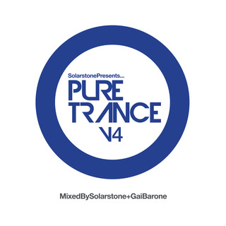 輝耀之石 - 赤子本色 4 (Solarstone Presents Pure Trance 4)