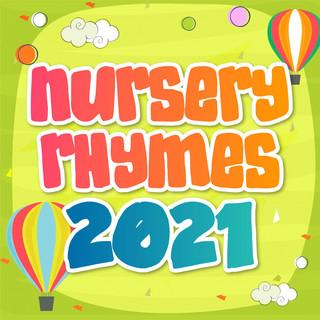 Nursery Rhymes 2021