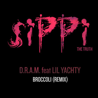 D.R.A.M. feat. LIL YACHTY - BROCCOLI (Remix)