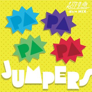 PAPAPAPA JUMPERS (New Mix) (Papapapa Jumpers New Mix)