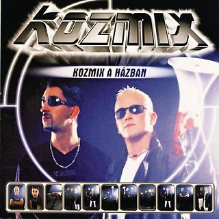 Kozmix A Hazban