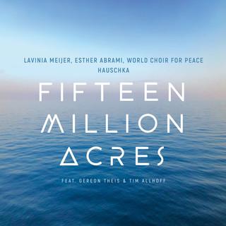 Fifteen Million Acres