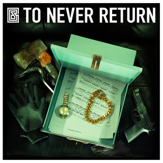 To Never Return