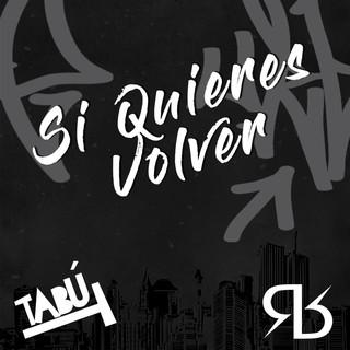 Si Quieres Volver (Feat. Ronel Beats)