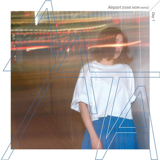 Airport (ESME MORI Remix) / Day1 (Airport (Esme Mori Remix) Day1)