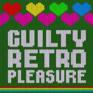 Guilty Retro Pleasure