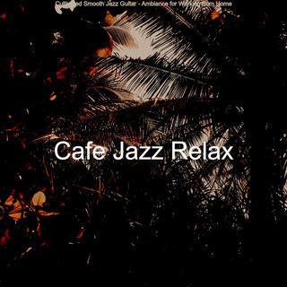 Cultivated Smooth Jazz Guitar - Ambiance For Working From Home