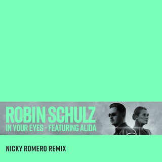 In Your Eyes (Feat. Alida) (Nicky Romero Remix)