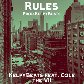Rules (Feat. Cole The VII)