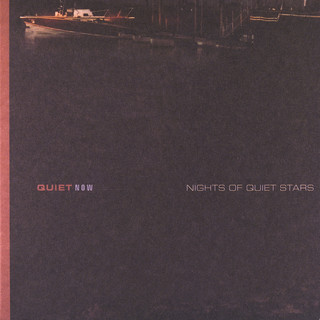 Quiet Now:Nights Of Quiet Stars