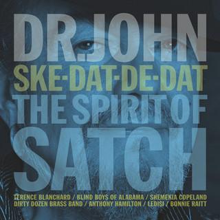 Ske - Dat - De - Dat… The Spirit Of Satch