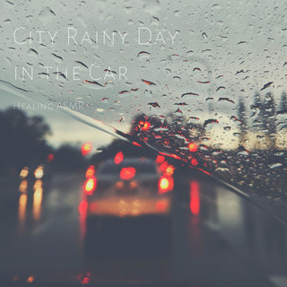 City Rainy Day In The Car For Relaxation Deep Sleep Insomnia Meditation And Study