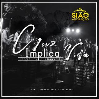 Cruz Implica Vida (Feat. Armando Pacs & Ana Arony)