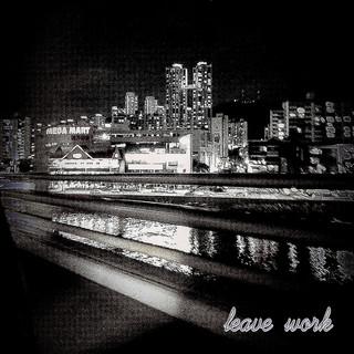 Leave work / 최두현