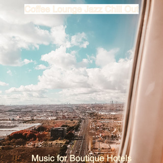 Music For Boutique Hotels
