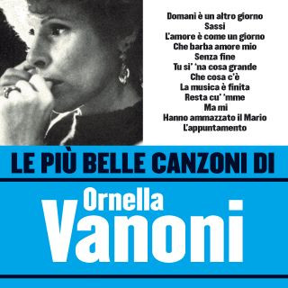 Le Più Belle Canzoni Di Ornella Vanoni