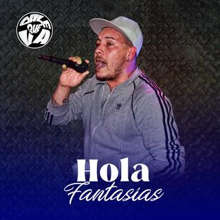 Hola / Fantasias