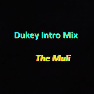 Dukey Intro MIX