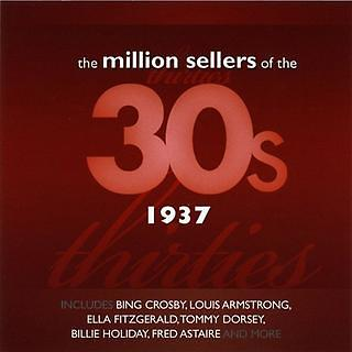 The Million Sellers Of The 30's - 1937