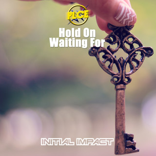 Hold On / Waiting For