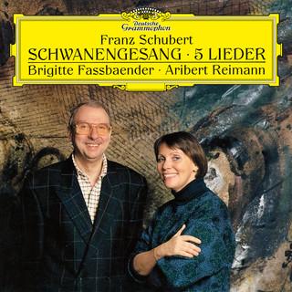 Schubert:Schwanengesang, D.957; 5 Lieder