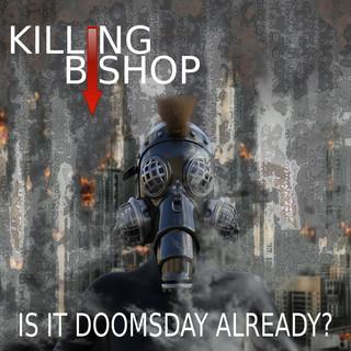 Is It Doomsday Already ?