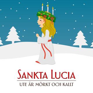 Sankta Lucia (Ute Är Mörkt Och Kallt)