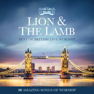 Lion & The Lamb:Best Of British Live Worship