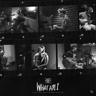 What Am I (Live And Unplugged Session)
