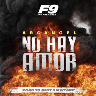 No Hay Amor (From Road To Fast 9 Mixtape)