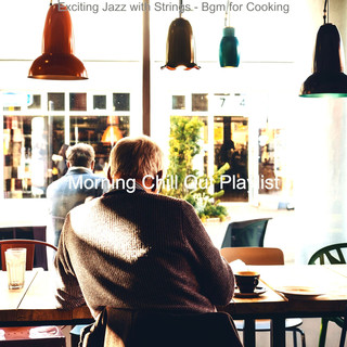 Exciting Jazz With Strings - Bgm For Cooking